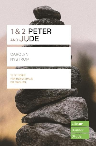 1 & 2 Peter and Jude (Lifebuilder Study Guides) - Carolyn Nystrom