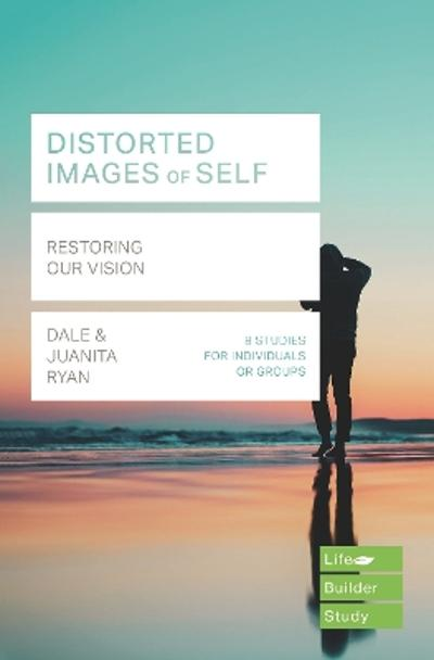 Distorted images of Self (Lifebuilder Study Guides) - Juanita Ryan