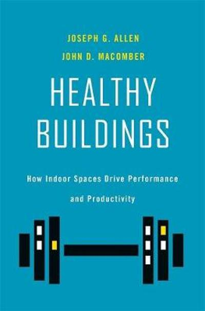 Healthy Buildings - Joseph G. Allen