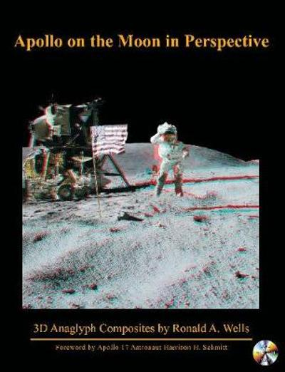 Apollo on the Moon in Perspective - Dr. Ronald A Wells