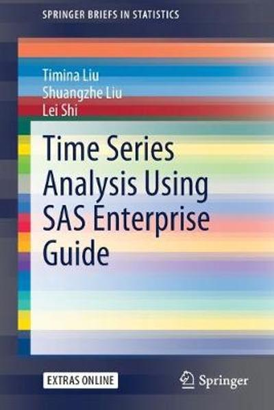 Time Series Analysis Using SAS Enterprise Guide - Timina Liu
