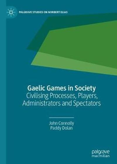 Gaelic Games in Society - John Connolly