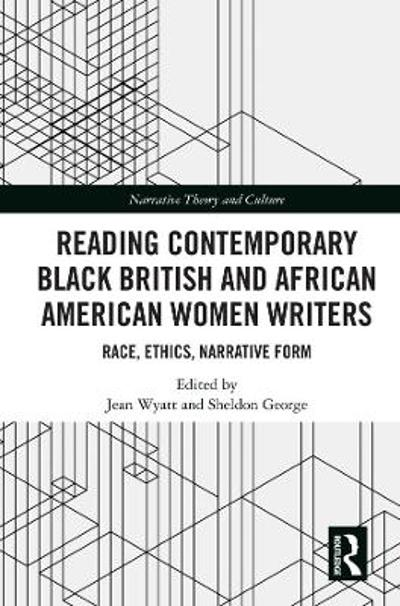 Reading Contemporary Black British and African American Women Writers - Jean Wyatt