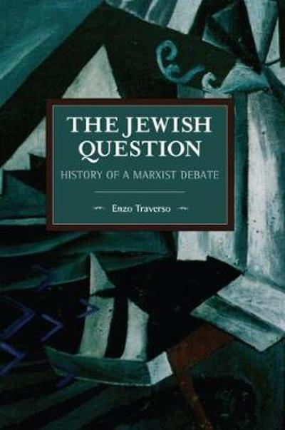 The Jewish Question - Enzo Traverso
