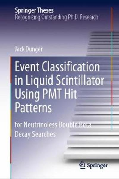 Event Classification in Liquid Scintillator Using PMT Hit Patterns - Jack Dunger