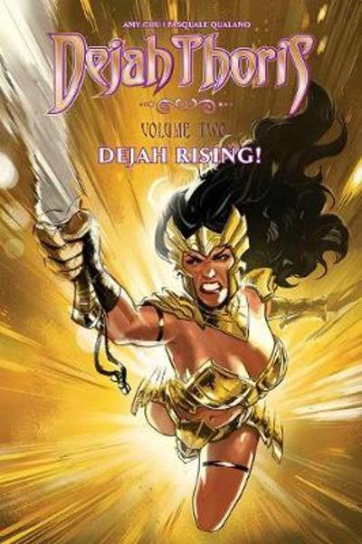 Dejah Thoris: Dejah Rising - Amy Chu