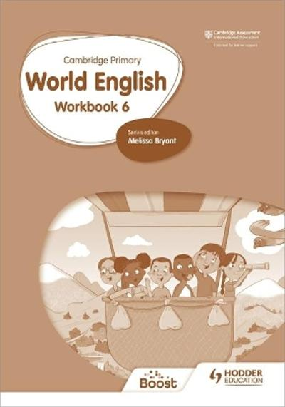 Cambridge Primary World English: Workbook Stage 6 -