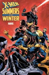 X-men: Summers And Winter - Lonnie Nadler Zac Thompson Chris Claremont