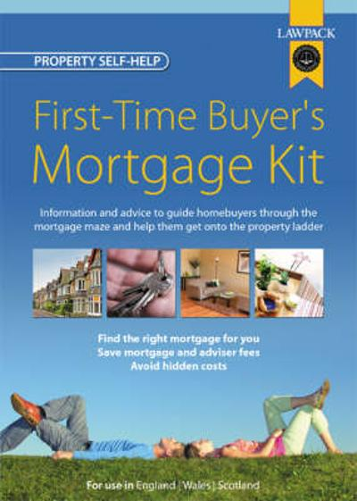 First-Time Buyer's Mortgage Kit - Frank Kelly