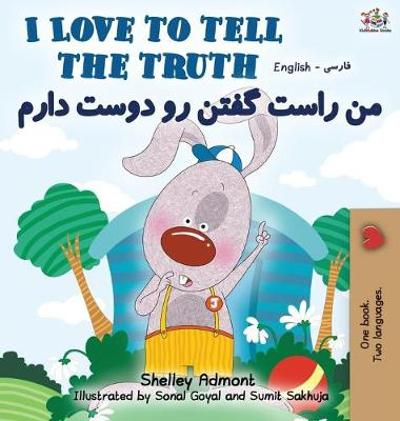 I Love to Tell the Truth (English Persian -Farsi Bilingual Book) - Shelley Admont