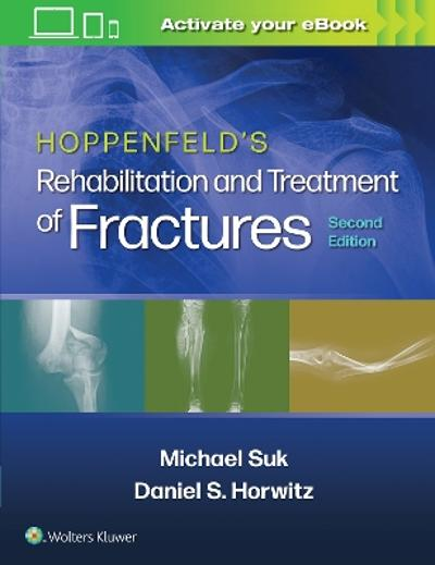 Hoppenfeld's Treatment and Rehabilitation of Fractures - Daniel S. Horwitz