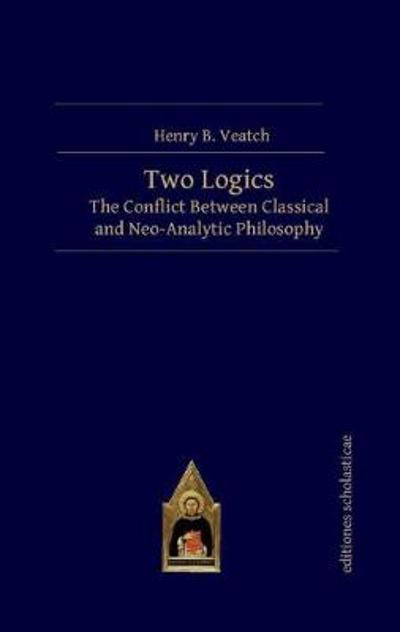 Two Logics - Henry B. Veatch
