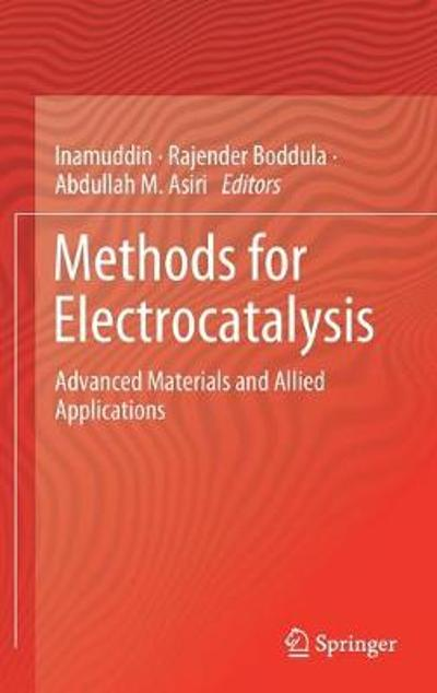 Methods for Electrocatalysis - Inamuddin