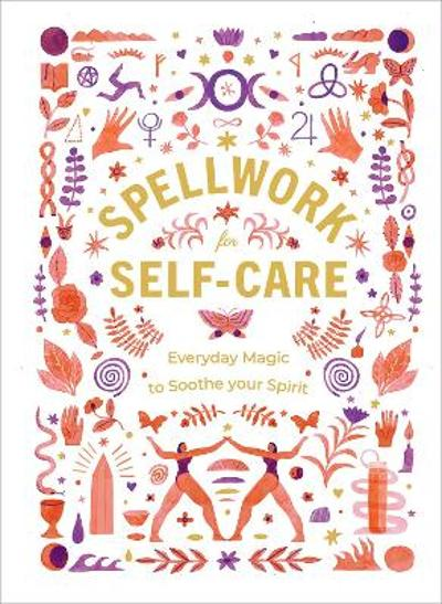 Spellwork for Self-Care -