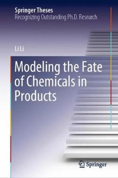 Modeling the Fate of Chemicals in Products - Li Li