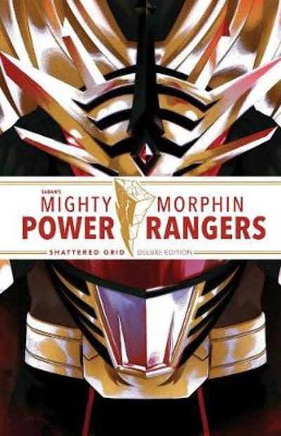 Mighty Morphin Power Rangers: Shattered Grid Deluxe Edition - Kyle Higgins
