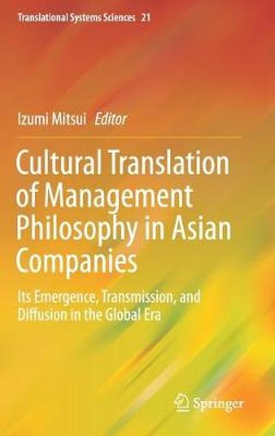 Cultural Translation of Management Philosophy in Asian Companies - Izumi Mitsui