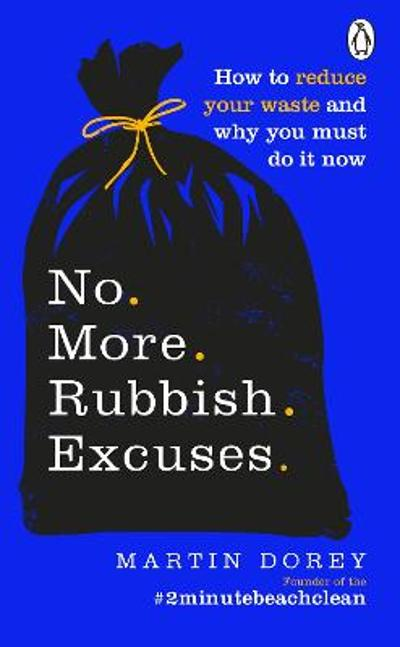 No More Rubbish Excuses - Martin Dorey