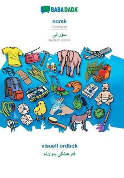 BABADADA, norsk - Kurdish Sorani (in arabic script), visuell ordbok - visual dictionary (in arabic script) - Babadada Gmbh