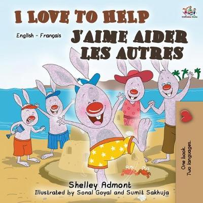 I Love to Help J'aime aider les autres - Shelley Admont