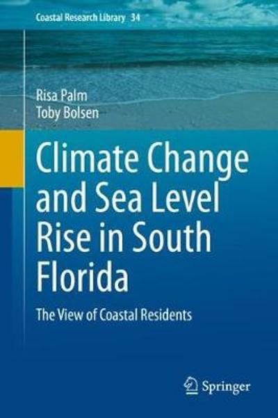 Climate Change and Sea Level Rise in South Florida - Risa Palm