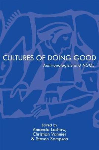 Cultures of Doing Good - Amanda Lashaw