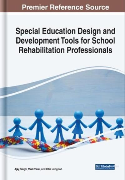 Special Education Design and Development Tools for School Rehabilitation Professionals - Ajay Singh
