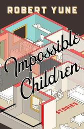 Impossible Children - Robert Yune
