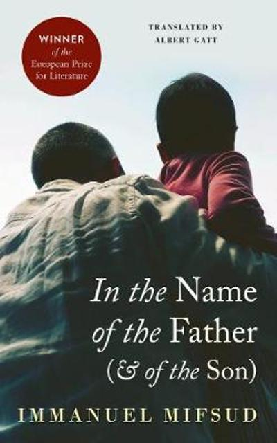 In the Name of the Father (and of the Son) - Immanuel Mifsud