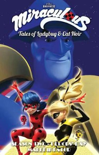 Miraculous: Tales of Ladybug and Cat Noir: Season Two - Heroes' Day - Jeremy Zag