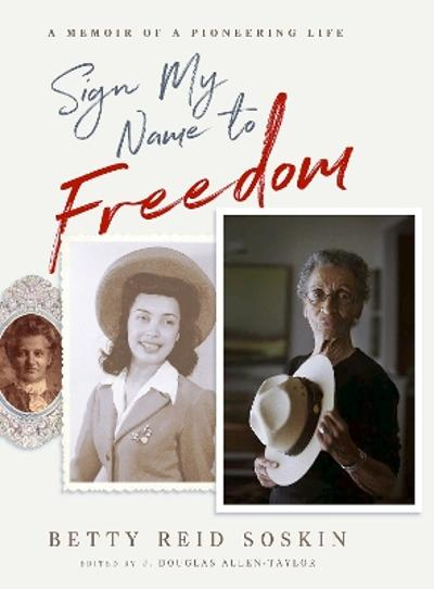 Sign My Name to Freedom - Betty Reid-Soskin