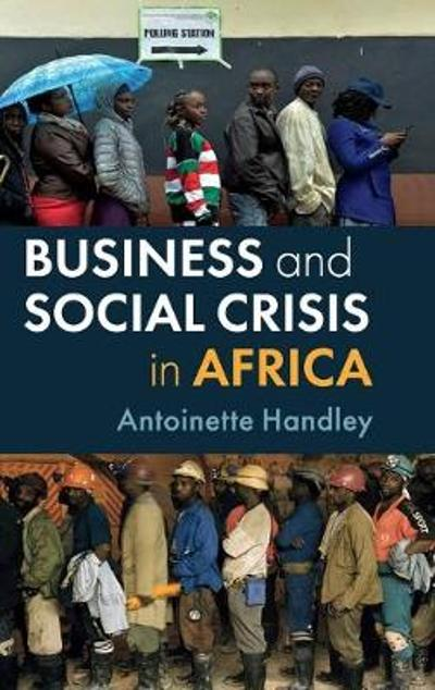 Business and Social Crisis in Africa - Antoinette Handley