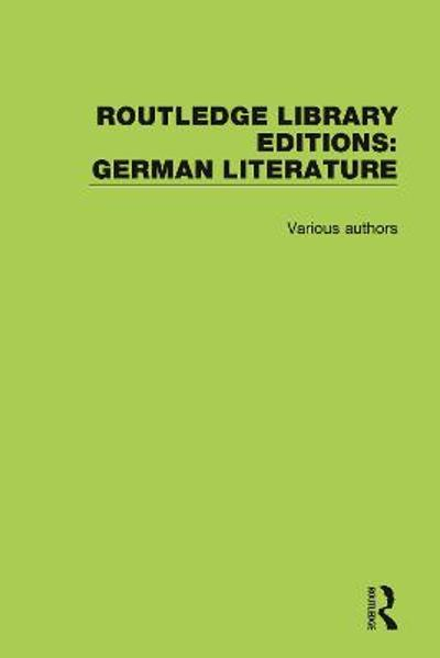 Routledge Library Editions: German Literature - Various