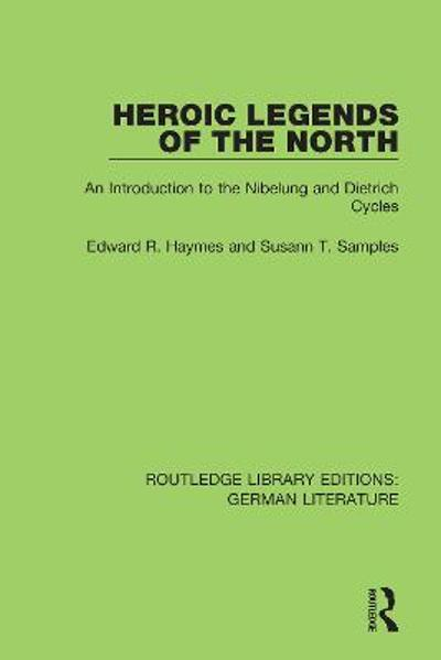 Heroic Legends of the North - Edward R. Haymes