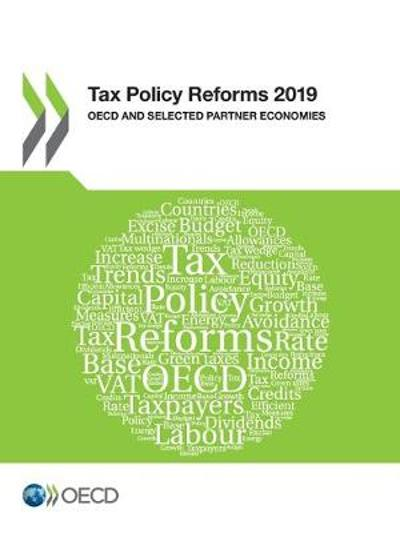 Tax Policy Reforms 2019 OECD and Selected Partner Economies - Oecd