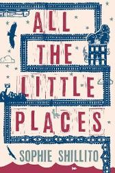 All The Little Places - Sophie Shillito