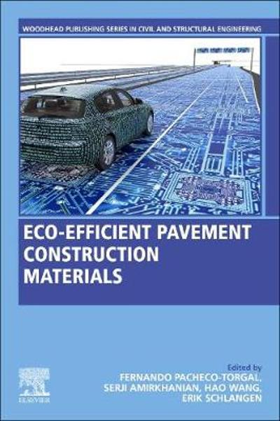 Eco-efficient Pavement Construction Materials - Fernando Pacheco-Torgal