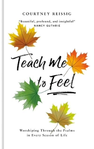 Teach Me To Feel - Courtney Reissig