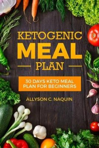 Ketogenic Meal Plan - Allyson C Naquin