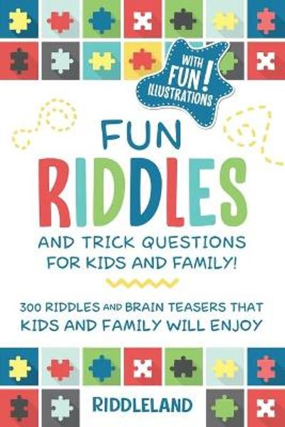Fun Riddles and Trick Questions For Kids and Family - Riddleland