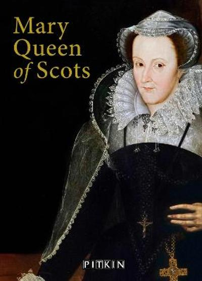 Mary Queen of Scots - Angela Royston