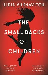 The Small Backs of Children - Lidia Yuknavitch