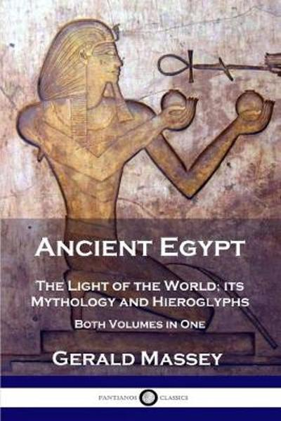Ancient Egypt - Gerald Massey