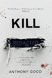 Kill [redacted] - Anthony Good