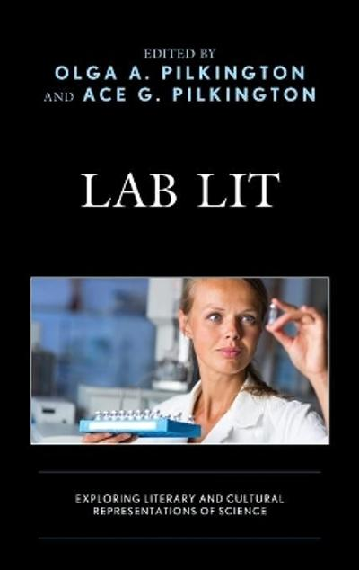 Lab Lit - Olga Pilkington