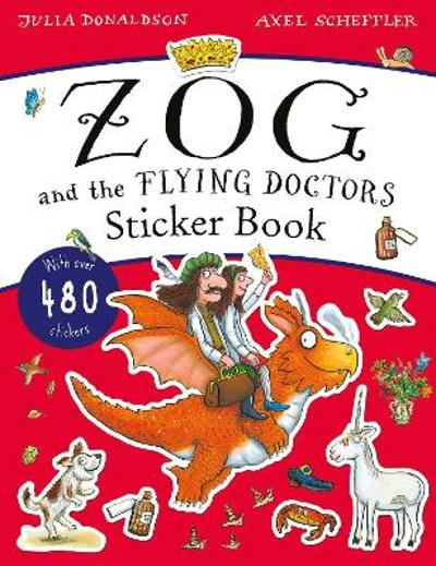 The Zog and the Flying Doctors Sticker Book (PB) - Julia Donaldson