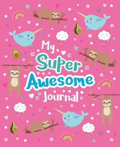 My Super Awesome Journal - Scholastic