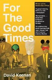 For The Good Times - David Keenan