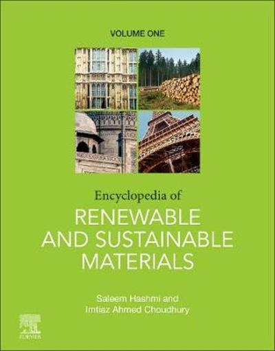 Encyclopedia of Renewable and Sustainable Materials - Imtiaz Ahmed Choudhury