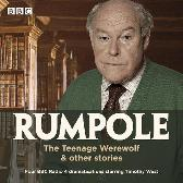 Rumpole: The Teenage Werewolf & other stories - John Mortimer  Timothy West Full Cast